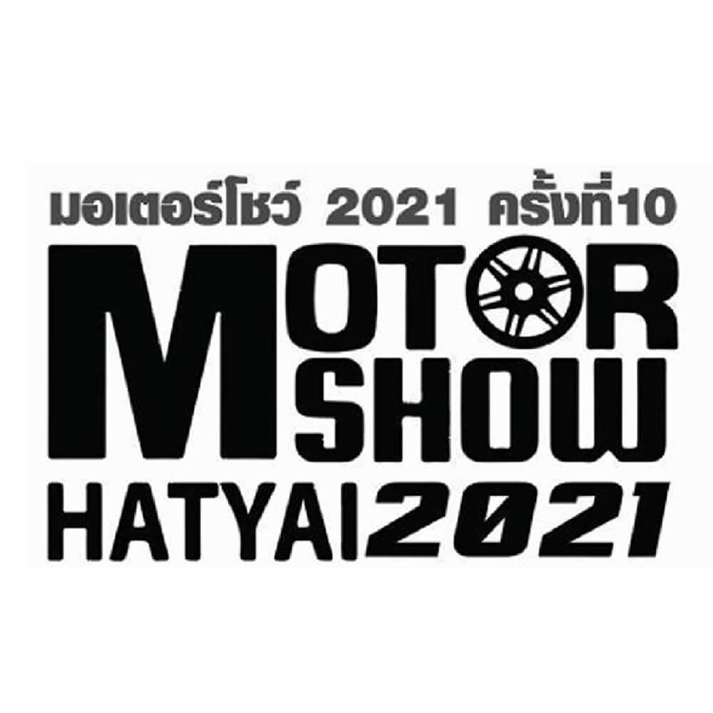 Motor Show Hatyai 2021 ICC HATYAI ศูนย์ประชุมนานาชาติฉลองสิริราชสมบัติครบ ๖๐ ปี